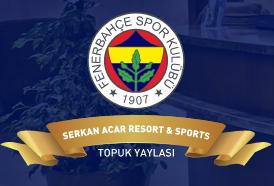 Fenerbahçe Topuk Yaylası Resort & Sport